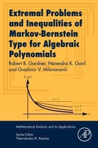 Cover image for Extremal Problems and Inequalities of Markov-Bernstein Type for Algebraic Polynomials