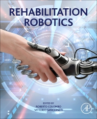 Rehabilitation Robotics - 1st Edition - ISBN: 9780128119952, 9780128119969