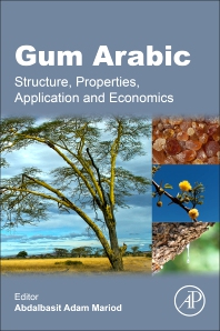 Gum Arabic - 1st Edition - ISBN: 9780128120026, 9780128120033