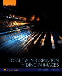 Lossless Information Hiding in Images - 1st Edition - ISBN: 9780128120064, 9780128121665