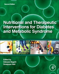 Nutritional and Therapeutic Interventions for Diabetes and Metabolic Syndrome - 2nd Edition - ISBN: 9780128120194, 9780128120088