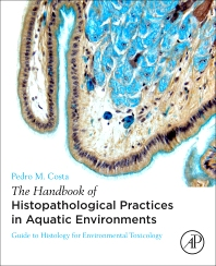 Cover image for The Handbook of Histopathological Practices in Aquatic Environments