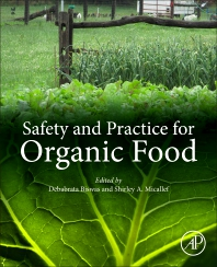 Safety and Practice for Organic Food - 1st Edition - ISBN: 9780128120606, 9780128120613