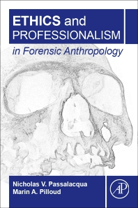 Cover image for Ethics and Professionalism in Forensic Anthropology