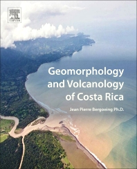 Cover image for Geomorphology and Volcanology of Costa Rica