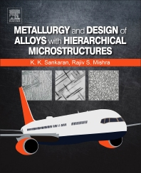 Book cover image for Metallurgy and Design of Alloys with Hierarchical Microstructures