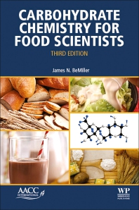 Carbohydrate Chemistry for Food Scientists - 3rd Edition - ISBN: 9780128120699, 9780128134382