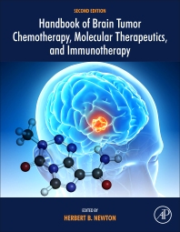 Handbook of Brain Tumor Chemotherapy, Molecular Therapeutics, and Immunotherapy - 2nd Edition - ISBN: 9780128121009, 9780128121016