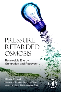 Pressure Retarded Osmosis - 1st Edition - ISBN: 9780128121030, 9780128123157