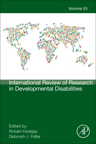 International Review of Research in Developmental Disabilities - 1st Edition - ISBN: 9780128121191, 9780128121702