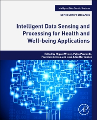Cover image for Intelligent Data Sensing and Processing for Health and Well-being Applications