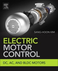 Electric Motor Control - 1st Edition - ISBN: 9780128121382, 9780128123195