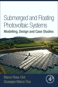 Submerged and Floating Photovoltaic Systems - 1st Edition - ISBN: 9780128121498, 9780128123232