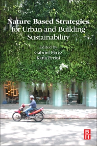 Nature Based Strategies for Urban and Building Sustainability - 1st Edition - ISBN: 9780128121504, 9780128123249
