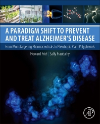 Book cover image for A Paradigm Shift to Prevent and Treat Alzheimer's Disease