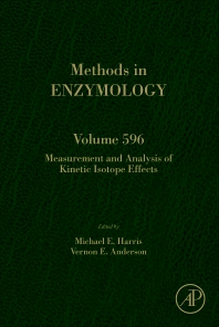 Measurement and Analysis of Kinetic Isotope Effects - 1st Edition - ISBN: 9780128122730, 9780128122747