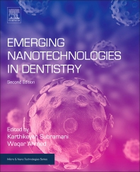 Emerging Nanotechnologies in Dentistry - 2nd Edition - ISBN: 9780128122914, 9780128122921