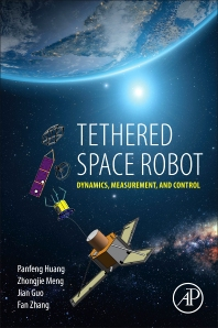 Tethered Space Robot - 1st Edition - ISBN: 9780128123096, 9780128123102