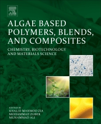 Cover image for Algae Based Polymers, Blends, and Composites