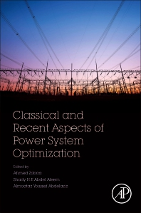 Classical and Recent Aspects of Power System Optimization - 1st Edition - ISBN: 9780128124413, 9780128124420