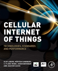Cellular Internet of Things - 1st Edition - ISBN: 9780128124581, 9780128124598
