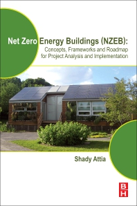 Net Zero Energy Buildings (NZEB) - 1st Edition - ISBN: 9780128124611, 9780128124628