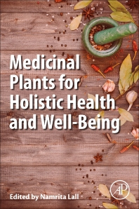 Cover image for Medicinal Plants for Holistic Health and Well-Being