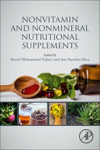Nonvitamin and Nonmineral Nutritional Supplements - 1st Edition - ISBN: 9780128124918, 9780128125632