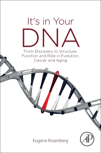 It's in Your DNA - 1st Edition - ISBN: 9780128125021, 9780128125687