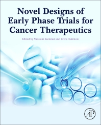 Cover image for Novel Designs of Early Phase Trials for Cancer Therapeutics