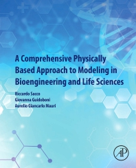 Cover image for A Comprehensive Physically Based Approach to Modeling in Bioengineering and Life Sciences