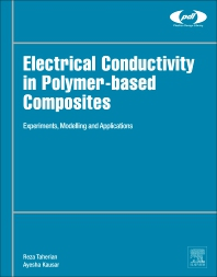 Cover image for Electrical Conductivity in Polymer-Based Composites: Experiments, Modelling and Applications
