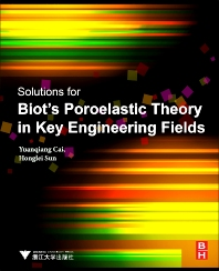 Cover image for Solutions for Biot's Poroelastic Theory in Key Engineering Fields