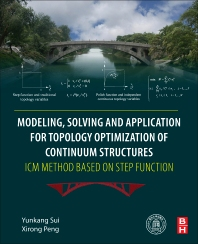Cover image for Modeling, Solving and Application for Topology Optimization of Continuum Structures: ICM Method Based on Step Function