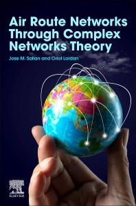 Air Route Networks through Complex Networks Theory - 1st Edition - ISBN: 9780128126653