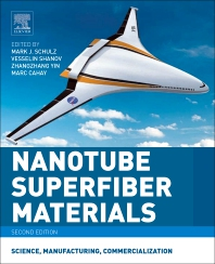 Nanotube Superfiber Materials - 2nd Edition - ISBN: 9780128126677, 9780128126950