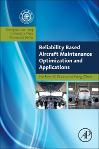 Cover image for Reliability Based Aircraft Maintenance Optimization and Applications