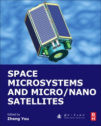Space Microsystems and Micro/Nano Satellites - 1st Edition - ISBN: 9780128126721, 9780128126738