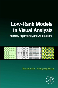 Cover image for Low-Rank Models in Visual Analysis