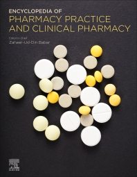 Encyclopedia of Pharmacy Practice and Clinical Pharmacy - 1st Edition - ISBN: 9780128127353