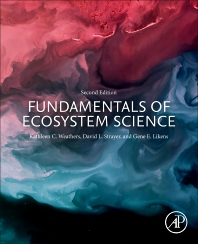Fundamentals of Ecosystem Science - 2nd Edition - ISBN: 9780128127629