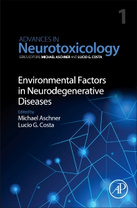 Environmental Factors in Neurodegenerative Diseases - 1st Edition - ISBN: 9780128127643, 9780128127650