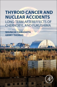 Thyroid Cancer and Nuclear Accidents - 1st Edition - ISBN: 9780128127681, 9780128127698