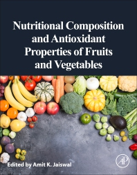 Cover image for Nutritional Composition and Antioxidant Properties of Fruits and Vegetables