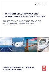 Book cover image for Transient Electromagnetic-Thermal Nondestructive Testing