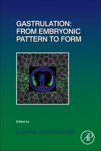 Cover image for Gastrulation: From Embryonic Pattern to Form