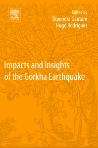 Impacts and Insights of the Gorkha Earthquake - 1st Edition - ISBN: 9780128128084, 9780128128091
