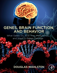Genes, Brain Function, and Behavior - 1st Edition - ISBN: 9780128128329, 9780128128336