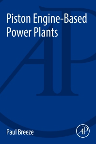 Piston Engine-Based Power Plants - 1st Edition - ISBN: 9780128129043, 9780128129050