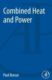 Combined Heat and Power - 1st Edition - ISBN: 9780128129081, 9780128129098